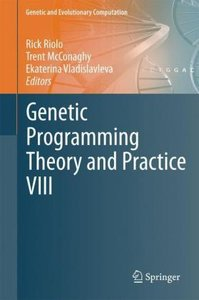 Genetic Programming Theory and Practice VIII