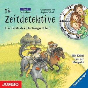 Die Zeitdetektive 03. Das Grab des Dschingis Khan