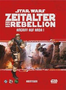 Star Wars: Zeitalter der Rebellion - Ansturm auf Arda I
