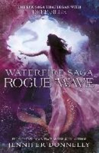 Waterfire Saga 02: Rogue Wave