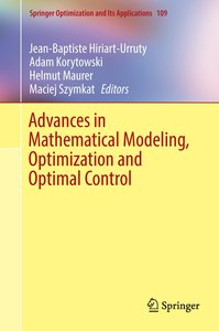 Advances in Mathematical Modeling, Optimization and Optimal Cont