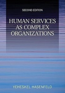 Human Services as Complex Organizations