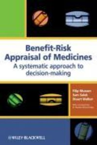 Benefit-Risk Appraisal of Medicines