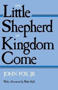 Little Shepherd of Kingdom Come-Pa