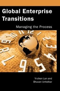 Global Enterprise Transitions: Managing the Process