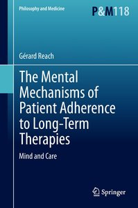 The Mental Mechanisms of Patient Adherence to Long Term Therapie