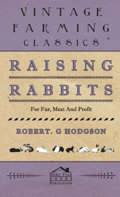 Raising Rabbits For Fur, Meat and Profit - zum Schließen ins Bild klicken