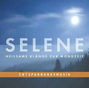 Entspannungsmusik: SELENE - Heilsame Klänge zur mondzeit