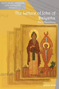 The Letters of John of Dalyatha