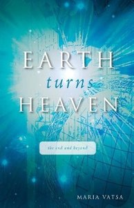 Earth Turns Heaven