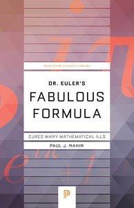 Dr. Euler\'s Fabulous Formula