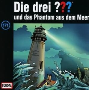 Die drei ??? 171 und das Phantom aus dem Meer (Fragezeichen)