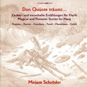 Don Quijote träumt...Zauberhaftes für Harfe