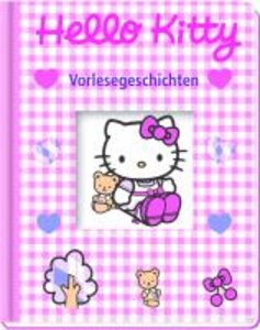 Hello Kitty. Vorlesegeschichten