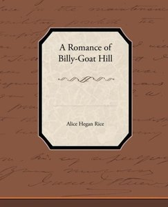 A Romance of Billy-Goat Hill