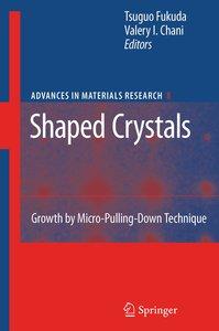 Shaped Crystals