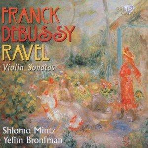 Franck,Debussy,Ravel: Violin Sonatas