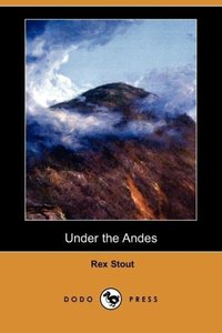 Under the Andes (Dodo Press)