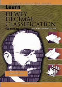 Learn Dewey Decimal Classification (Edition 22) First North Amer