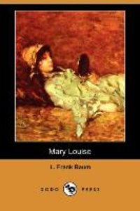 MARY LOUISE (DODO PRESS)