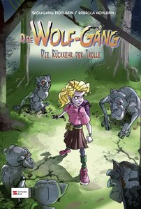 Die Wolf-Gäng 05. Die Rückkehr der Trolle