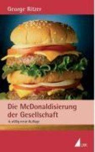 Die McDonaldisierung der Gesellschaft