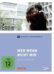 Große Kinomomente 3-Wer wenn nicht wir