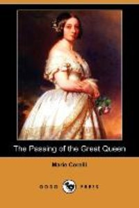 The Passing of the Great Queen (Dodo Press)