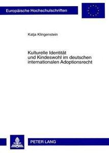 Kulturelle Identität und Kindeswohl im deutschen internationalen