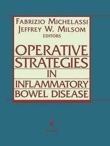 Operative Strategies in Inflammatory Bowel Disease