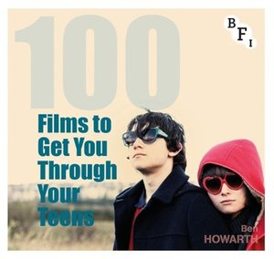 100 Films to Get You Through Your Teens