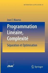 Programmation Linéaire, Complexité