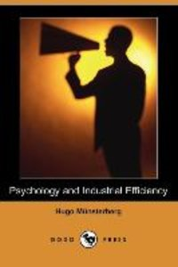 Psychology and Industrial Efficiency (Dodo Press)