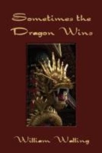 Sometimes the Dragon Wins