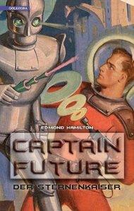 Captain Future 1. Der Sternenkaiser