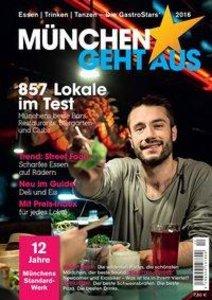 München geht aus 2016: Essen - Trinken - Tanzen