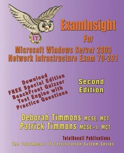 ExamInsight For MCP/MCSE Exam 70-291 Windows Server 2003 Certifi