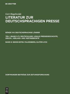 Literatur zur deutschsprachigen Presse, Band 6, 58008-69708. Fal
