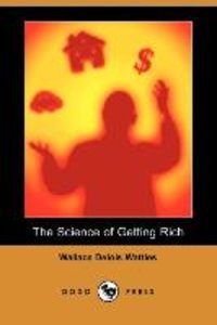 The Science of Getting Rich (Dodo Press)