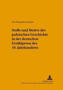 Stoffe und Motive der polnischen Geschichte in der deutschen Erz