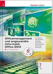 Officemanagement und angewandte Informatik 2 HAS Office 2013 ink