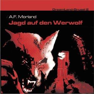 Dreamland Grusel 2-Jagd auf den Werwolf