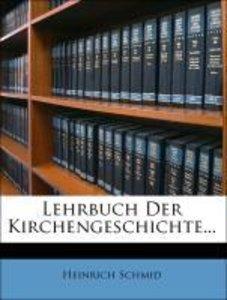 Lehrbuch Der Kirchengeschichte...