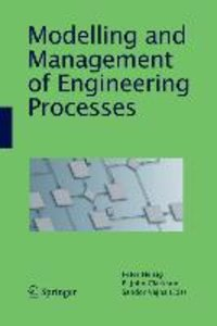Modelling and Management of Engineering Processes