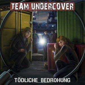 Team Undercover 9: Tödliche Bedrohung