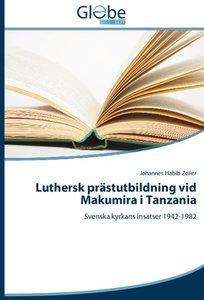 Luthersk prästutbildning vid Makumira i Tanzania