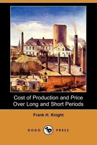 Cost of Production and Price Over Long and Short Periods (Dodo P