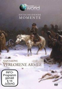 Entscheidende Momente-Napoleons verlorene Armee