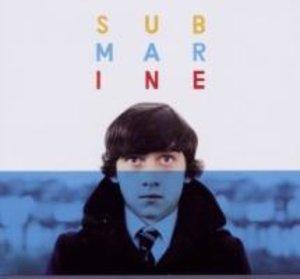 Submarine: Original Songs From The Film