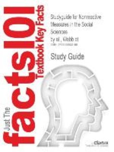Studyguide for Nonreactive Measures in the Social Sciences by al